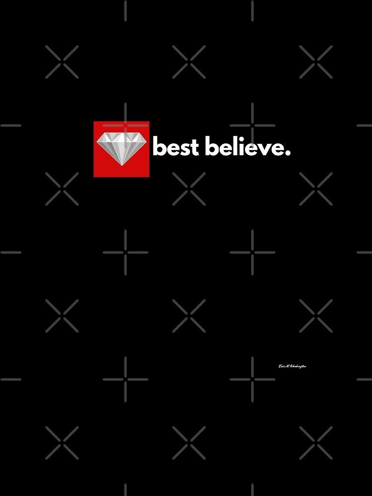 best believe by EWashMedia