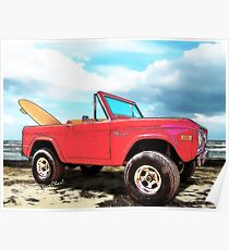 Surf Bronco Beyond the 4 Wheel Drive Only Sign Padre Island Poster