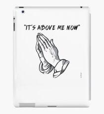 """it's above me now"" iPad Case/Skin"