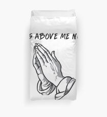 """it's above me now"" Duvet Cover"