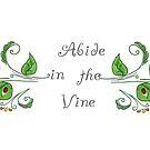 Abide In The Vine Bible Scripture by DreamOutLoudArt