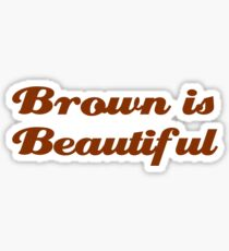 Brown is Beautiful Sticker