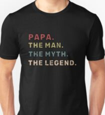 160986ab5 Papa The Man The Myth The Legend Father Gift Slim Fit T-Shirt