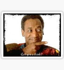 Get you a Drink? Bill Cosby Sticker