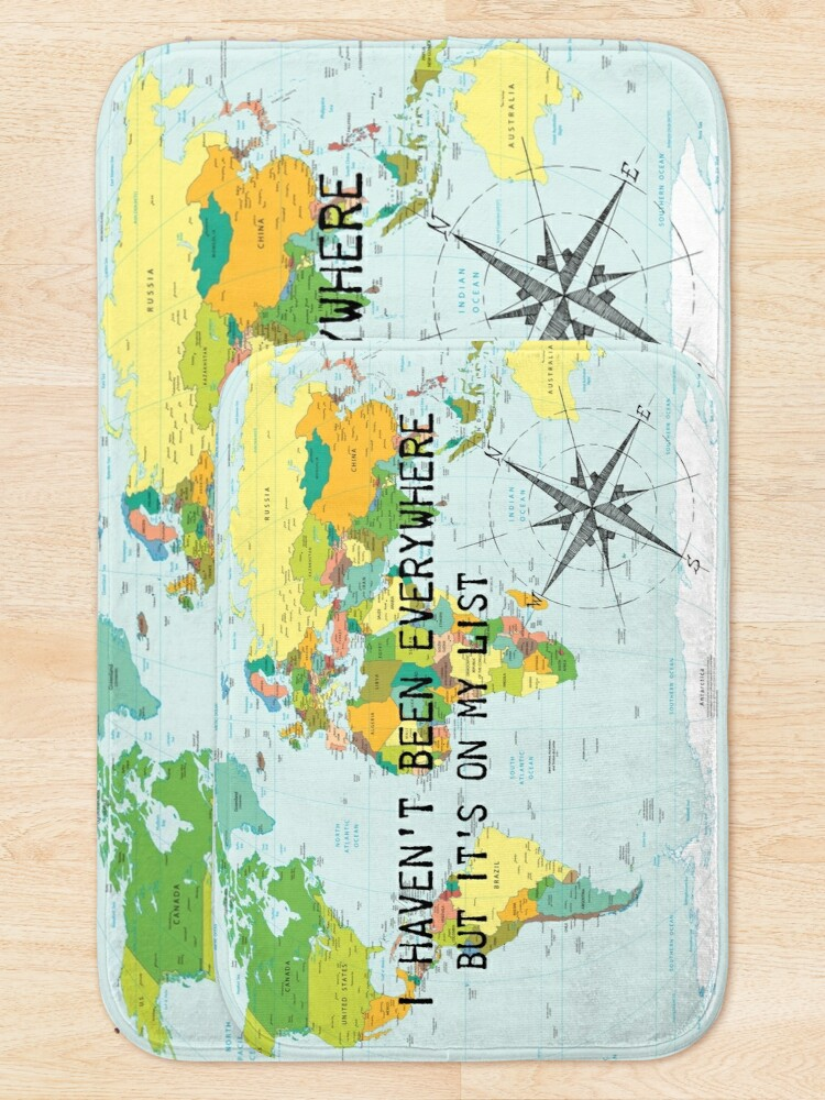 Alternate view of I haven't been everywhere but it's on my list - travel quote Bath Mat