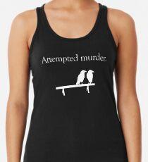 Attempted Murder (White design) Racerback Tank Top
