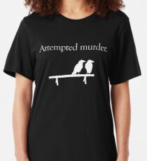 Attempted Murder (White design) Slim Fit T-Shirt