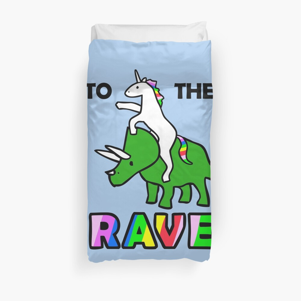 To The Rave! (Unicorn Riding Triceratops) Duvet Cover