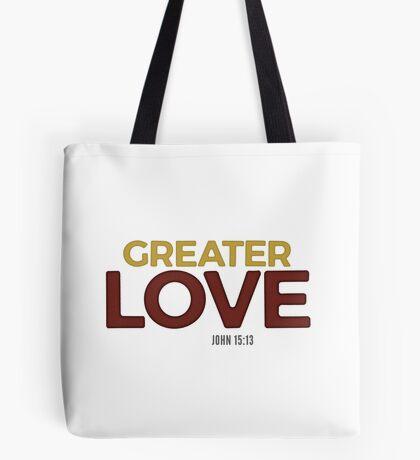 Greater love - John 15:13 Tote Bag