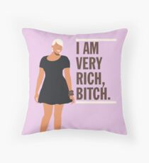 NeNe Leakes: I am very rich, B*tch. Throw Pillow