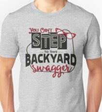Miranda Inspired - You Can't Step to this Backyard Swagger - Little Red Wagon - Country Song Lyric Slim Fit T-Shirt