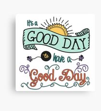 It's a Good Day with Color by Jan Marvin Canvas Print