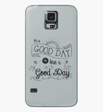 It's a Good Day by Jan Marvin Case/Skin for Samsung Galaxy