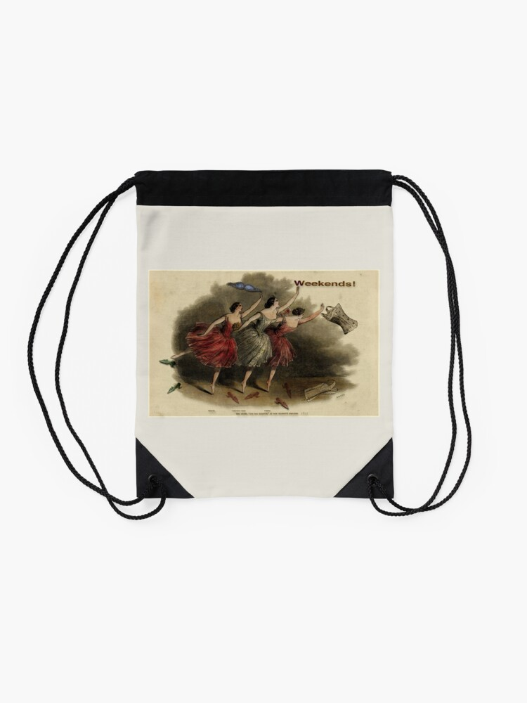 Alternate view of Weekends Ballerina Style - Ballet Dancers In A Beautiful Art Print Ready For The Weekend! Drawstring Bag