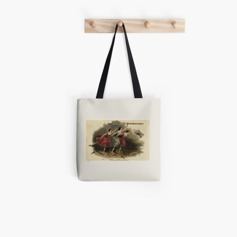 Weekends Ballerina Style - Ballet Dancers In A Beautiful Art Print Ready For The Weekend! Tote Bag