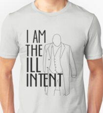 """I Am the Ill Intent"" Unisex T-Shirt"