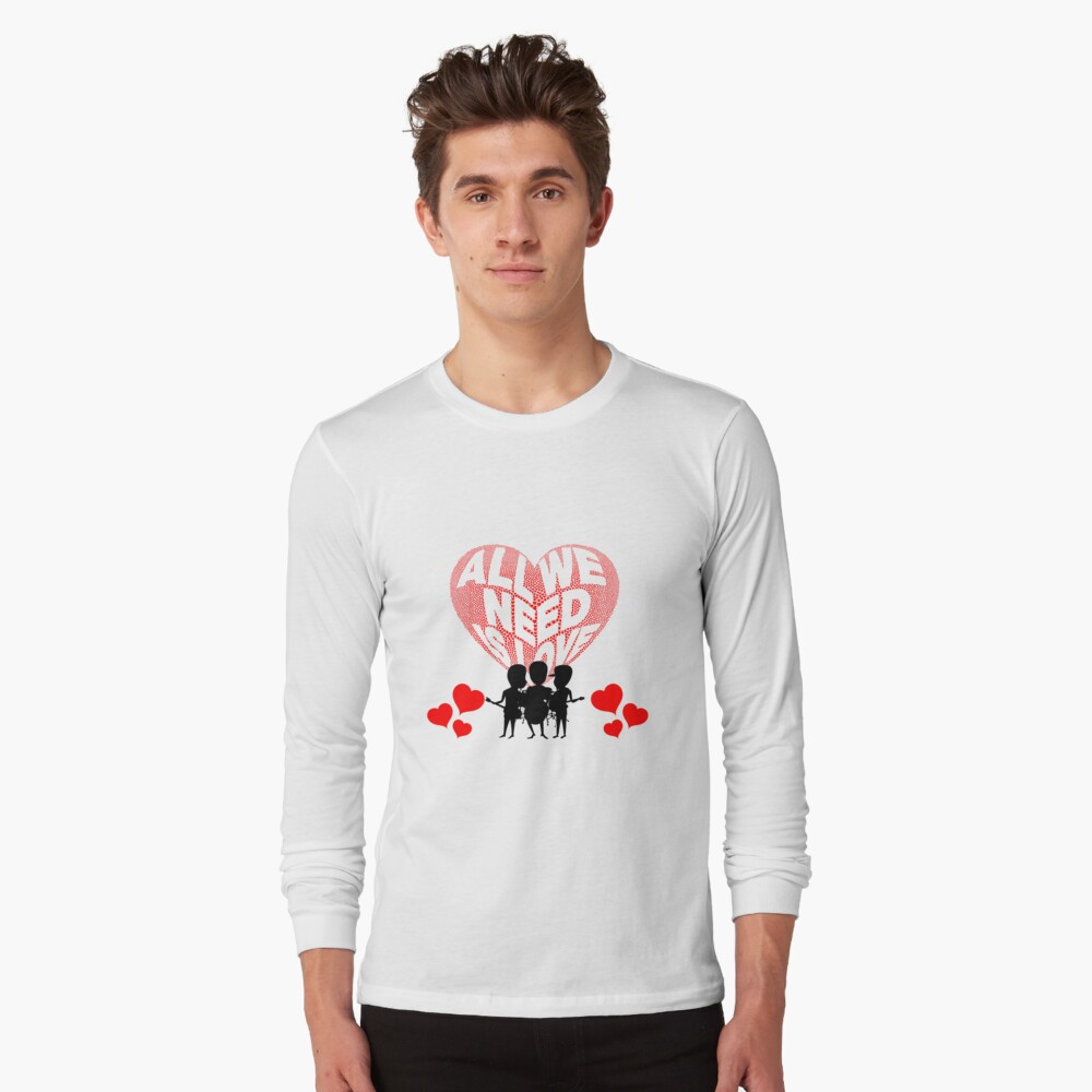 All We Need is Love Beat Band Long Sleeve T-Shirt
