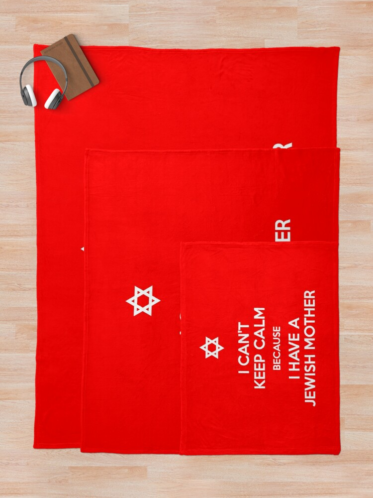 Alternate view of I Have A Jewish Mother Throw Blanket