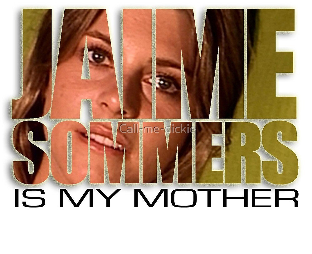 Bionic Woman - Jaime is my mother! by Call-me-dickie