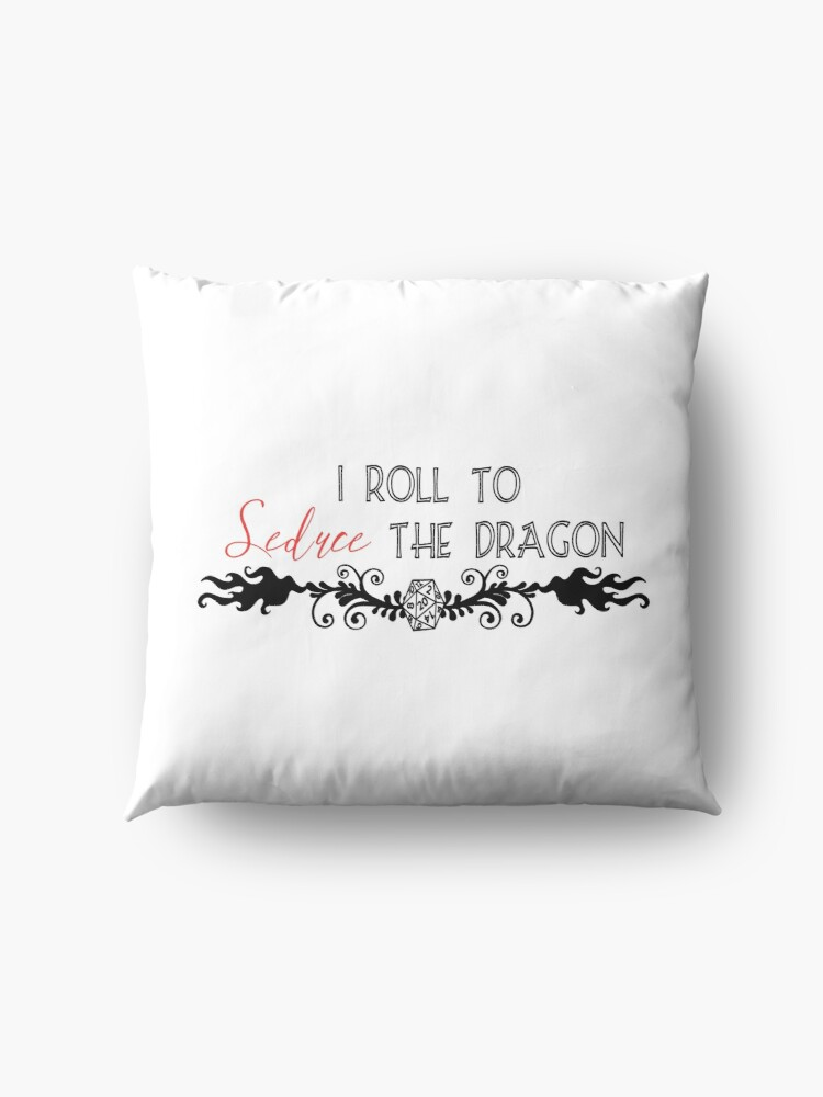 Alternate view of I Roll to Seduce the Dragon Floor Pillow