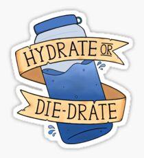 Hydrate or Diedrate Sticker