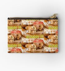 Will Work for Boudin  Zipper Pouch
