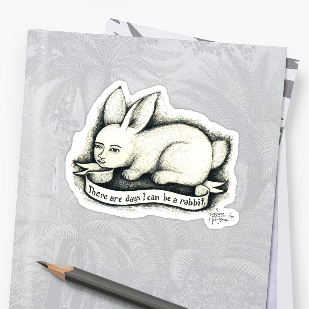 There are days I can be a rabbit. by palma tayona