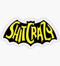 BAT SH!T CRAZY Transparent Sticker