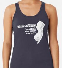 WELCOME TO NEW JERSEY Racerback Tank Top