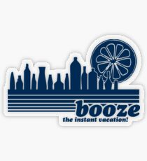 BOOZE - THE INSTANT VACATION! Transparent Sticker
