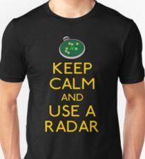 Keep use a radar Unisex T-Shirt