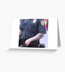 Strong arm of the law Greeting Card