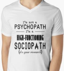 High-Functioning Sociopath Men's V-Neck T-Shirt