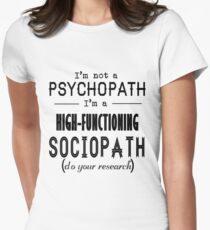High-Functioning Sociopath Women's Fitted T-Shirt