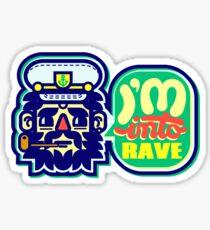 I'm Into Rave Sticker