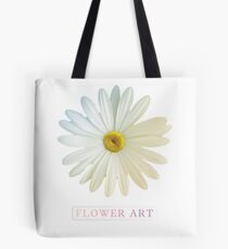 Flower Art Design with Phrase Tote Bag