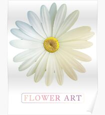 Flower Art Design with Phrase Poster