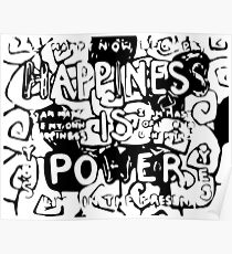 Happiness is Power v2 - Black and Transparent Poster