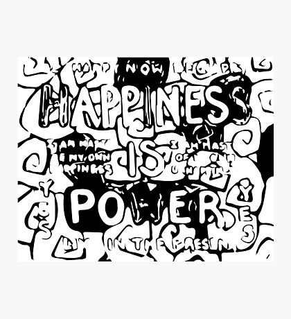 Happiness is Power v2 - Black and Transparent Photographic Print