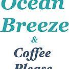 Ocean breeze by MarleyArt123