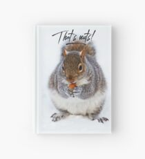 """Squirrel Shirt Eating Nuts, """"That's nuts!"""" Hardcover Journal"""