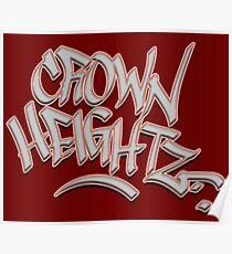 Crown Heightz Poster