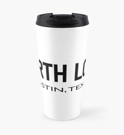 North Loop - Austin, Texas  Travel Mug