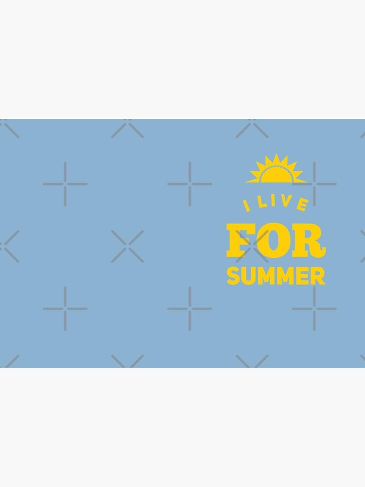 Summertime Gift - I Live For Summer  by LJCM