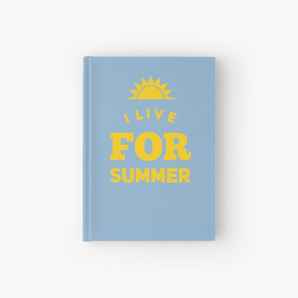 Summertime Gift - I Live For Summer  Hardcover Journal