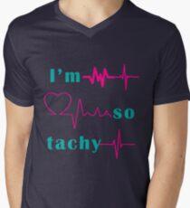 I'm So Tachy V-Neck T-Shirt