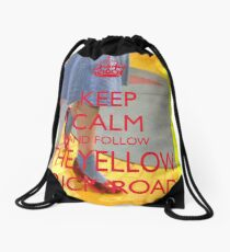 Keep Calm and Follow The Yellow Brick Road  Wizard Of Oz  Drawstring Bag