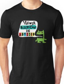 Viewer Discretion is Advised - on black T-Shirt