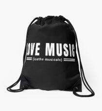 Love Music Loathe Musicals Drawstring Bag