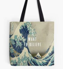 I Want To Believe - The Great Wave Off Kanagawa Tote Bag